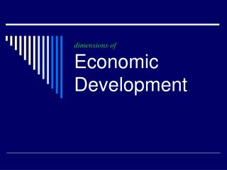 dimensions of Economic Development