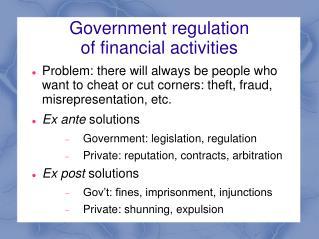 Government regulation of financial activities