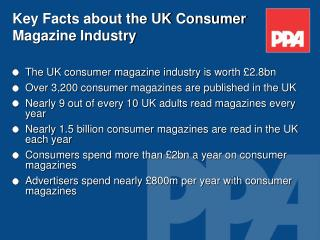 Key Facts about the UK Consumer Magazine Industry