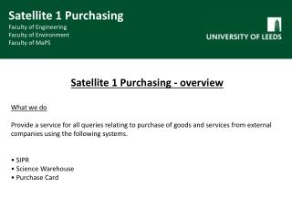 Satellite 1 Purchasing - overview What we  do