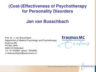 ( Cost- ) Effectiveness of Psychotherapy for Personality Disorders Jan van Busschbach
