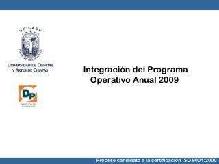 Integración del Programa Operativo Anual 2009