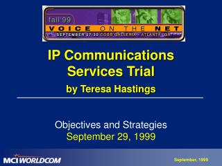IP Communications  Services Trial by Teresa Hastings