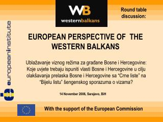 EUROPEAN PERSPECTIVE OF  THE WESTERN BALKANS