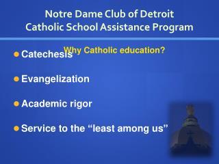 Notre Dame Club of Detroit Catholic School Assistance Program