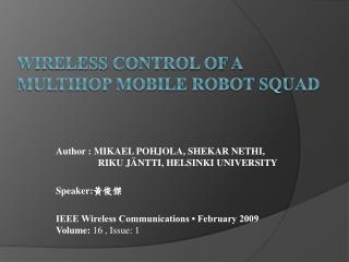 WIRELESS  CONTROL OF A MULTIHOP MOBILE ROBOT SQUAD