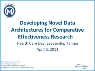 Developing Novel Data Architectures for Comparative Effectiveness Research