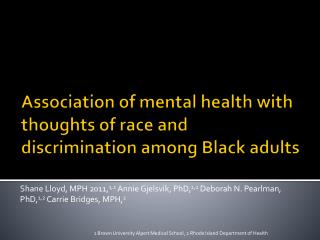Association of mental health with thoughts of race and discrimination among Black adults