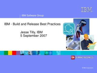 IBM - Build and Release Best Practices