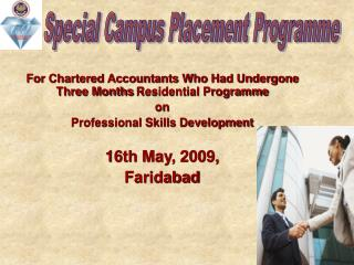 For Chartered Accountants Who Had Undergone Three Months Residential Programme on