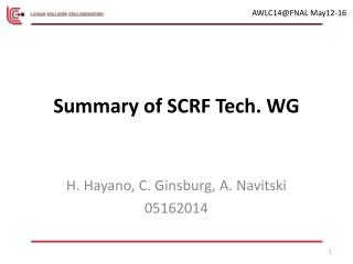 Summary of SCRF Tech. WG