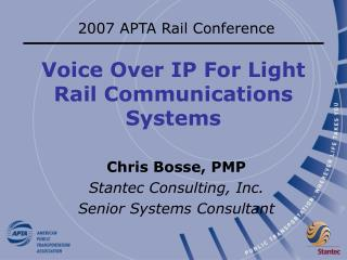 Voice Over IP For Light Rail Communications Systems