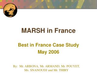 MARSH in France