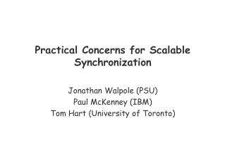 Practical Concerns for Scalable Synchronization