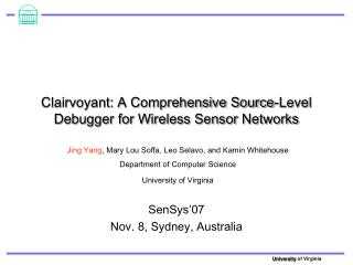 Clairvoyant: A Comprehensive Source-Level Debugger for Wireless Sensor Networks