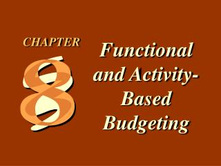 Functional and Activity-Based Budgeting