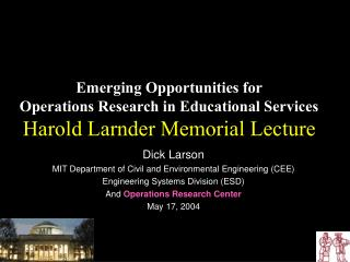 Dick Larson MIT Department of Civil and Environmental Engineering (CEE)