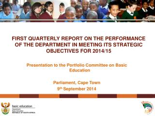Presentation to the Portfolio Committee on Basic Education  Parliament, Cape Town