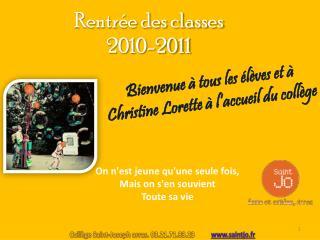 Bienvenue  à tous les élèves et à Christine Lorette à l'accueil du collège
