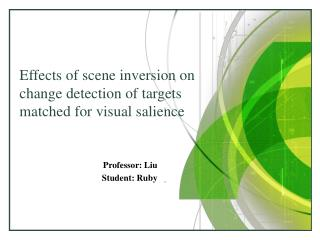 Effects of scene inversion on change detection of targets matched for visual salience