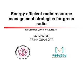 Energy efficient radio resource management strategies for green radio