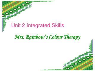 Unit 2 Integrated Skills