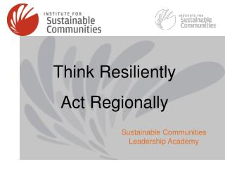 Think Resiliently Act Regionally
