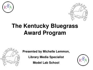 The Kentucky Bluegrass Award Program
