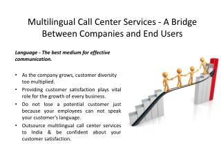 Multilingual Call Center Services - A Bridge Between Compani