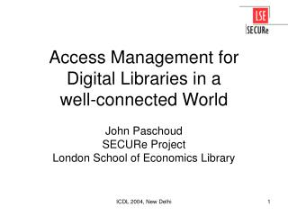 Access Management for Digital Libraries in a well-connected World