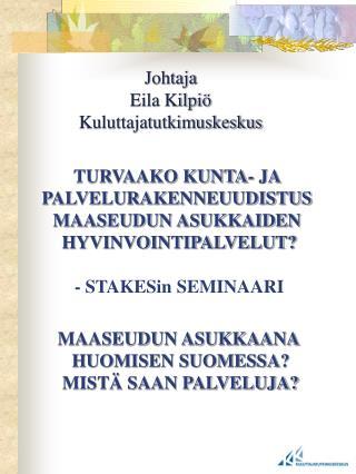 Johtaja Eila Kilpiö Kuluttajatutkimuskeskus