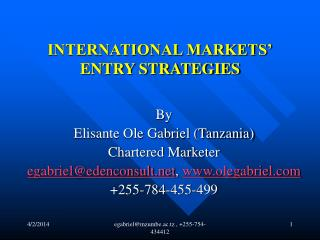 INTERNATIONAL MARKETS' ENTRY STRATEGIES