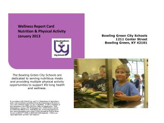 Wellness Report Card Nutrition & Physical Activity January 2013