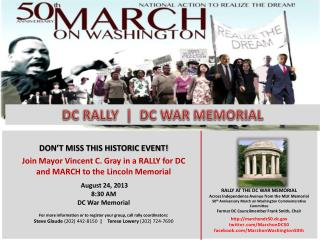 RALLY AT THE DC WAR MEMORIAL Across Independence Avenue from the MLK Memorial