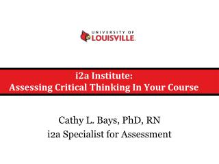 i2a Institute: Assessing Critical Thinking In Your Course