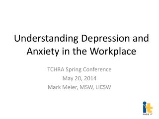Understanding Depression and Anxiety in the Workplace