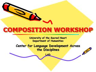 COMPOSITION WORKSHOP