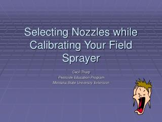 Selecting Nozzles while Calibrating Your Field Sprayer