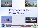 Pregnancy in the    Coast Guard