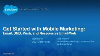 Get Started with Mobile Marketing: Email, SMS, Push, and Responsive Email/Web