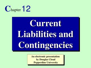 Current Liabilities and Contingencies