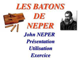 LES BATONS DE NEPER