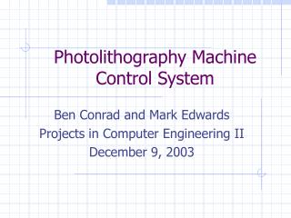 Photolithography Machine Control System