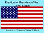 Election for President of the United States