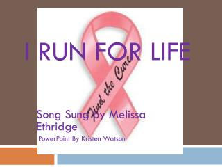 I Run For Life