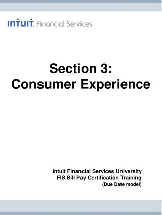 Section 3:                            Consumer Experience