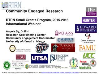 Community Engaged Research RTRN  Small  Grants  Program, 2015-2016  Informational Webinar