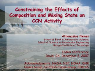 Constraining the Effects of Composition and Mixing State on CCN Activity
