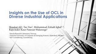 Insights on the Use of OCL in Diverse Industrial Applications