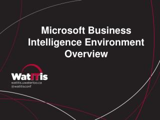 Microsoft Business Intelligence Environment Overview